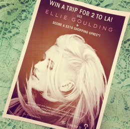 1 Week Left: Enter to Win a Trip to LA & See Ellie Goulding!!!!