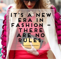 Words of Wisdom: Fashion Knows No Boundaries